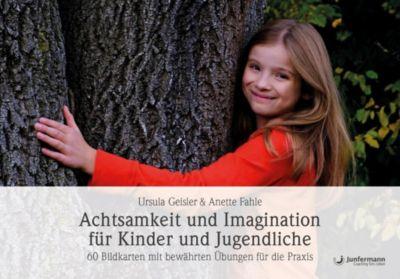 Achtsamkeit und Imagination für Kinder und Jugendliche, 60 Bildkarten, Anette Fahle, Ursula Geisler