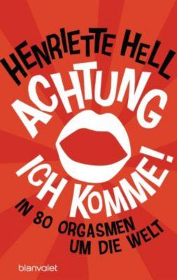 Achtung, ich komme!, Henriette Hell
