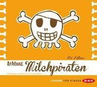 Achtung, Milchpiraten, 1 Audio-CD, Kai Lüftner