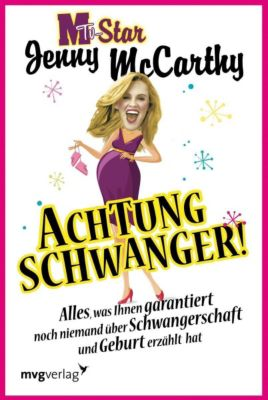 Achtung schwanger!, Jenny McCarthy