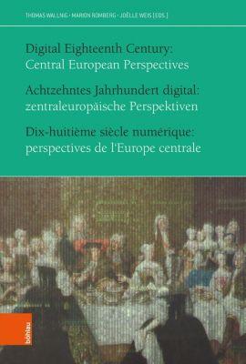 Achtzehntes Jahrhundert digital: zentraleuropäische Perspektiven