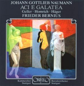 Aci E Galatea-Dramma Giocoso Per Musica, Geller, Homrich, Häger, Bernius