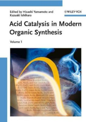 Acid Catalysis in Modern Organic Synthesis, 2 Vols.