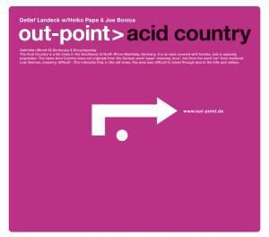 Acid Country, Out-point