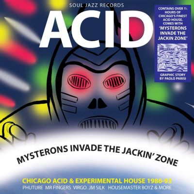 Acid-Mysterons Invade The Jack, Soul Jazz Records Presents, Various