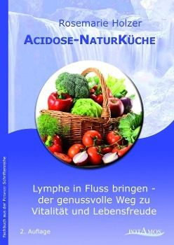Acidose-NaturKüche, Rosemarie Holzer