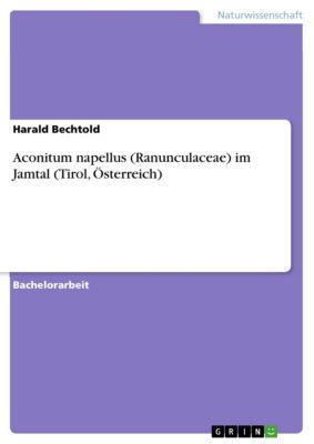 Aconitum napellus (Ranunculaceae) im Jamtal (Tirol, Österreich), Harald Bechtold