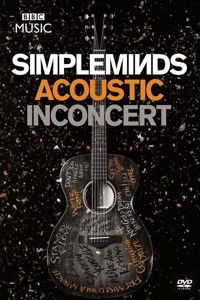 Acoustic In Concert, Simple Minds