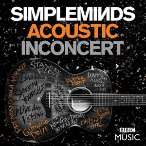 Acoustic In Concert (DVD + CD), Simple Minds