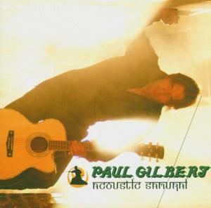 Acoustic Samurai, Paul Gilbert