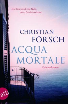 Acqua Mortale, Christian Försch