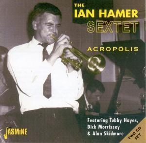 Acropolis, Ian Sextet Hamer