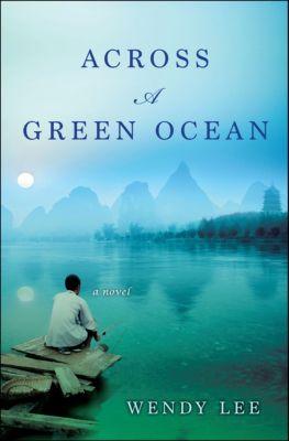 Across a Green Ocean, Wendy Lee
