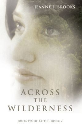 Across the Wilderness, Jeanne F. Brooks