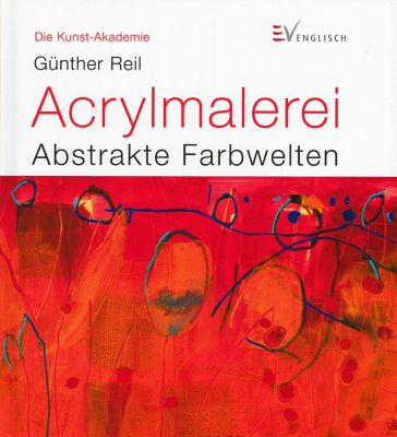 Acrylmalerei, Günther Reil