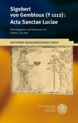 Acta Sanctae Luciae, Sigebert von Gembloux