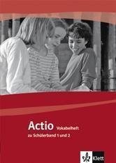 Actio: Bd.1+2 Vokabelheft zu Schülerband 1 und 2