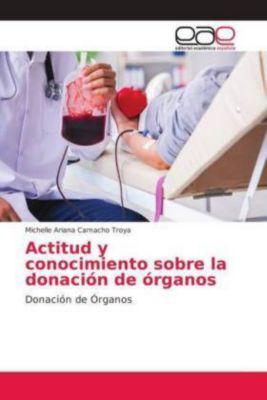 Actitud y conocimiento sobre la donación de órganos, Michelle Ariana Camacho Troya