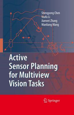 Active Sensor Planning for Multiview Vision Tasks, Jianwei Zhang, Y. F. Li, Shengyong Chen, Wang Wanliang