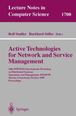 Active Technologies for Network and Service Management