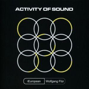 Activity Of Sound, Wolfgang iEuropean Feat. Flür