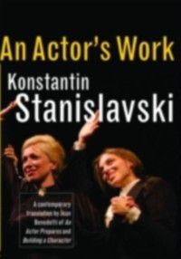 Actor's Work, Konstantin Stanislavski