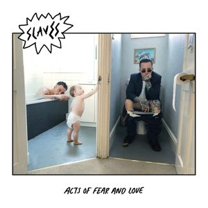 Acts Of Fear And Love (Vinyl), Slaves
