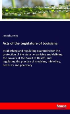 Acts of the Legislature of Louisiana, Joseph Jones
