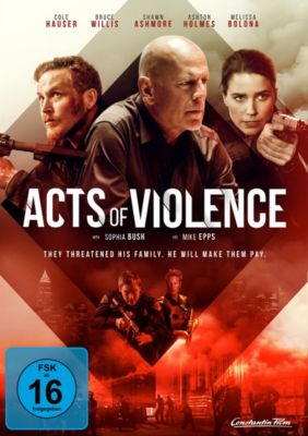 Acts of Violence, Cole Hauser,Shawn Ashmore Bruce Willis