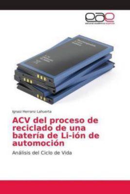 ACV del proceso de reciclado de una batería de Li-ión de automoción, Ignasi Herranz Lahuerta