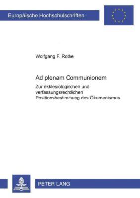 Ad plenam Communionem, Wolfgang F. Rothe