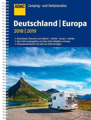 ADAC Camping- und Stellplatzatlas Deutschland/Europa 2018/2019