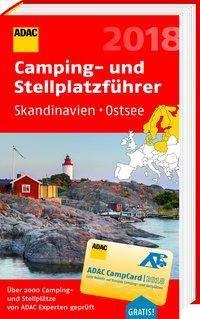 ADAC Camping- und Stellplatzführer Skandinavien, Ostsee 2018