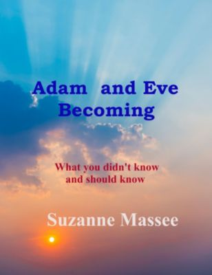 Adam and Eve Becoming, Suzanne Massee