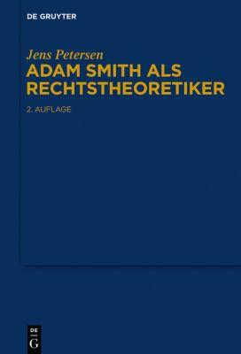 Adam Smith als Rechtstheoretiker, Jens Petersen