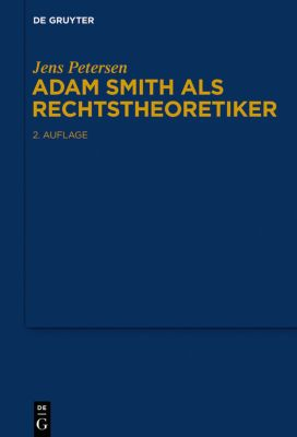 Adam Smith als Rechtstheoretiker, Jens Petersen
