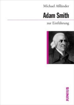 Adam Smith zur Einführung, Michael S. Aßländer