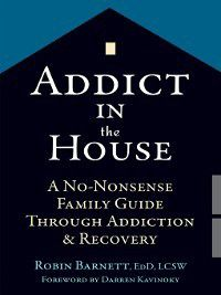 Addict in the House, Robin Barnett