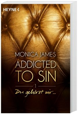 Addicted to Sin - Du gehörst mir ... - Monica James pdf epub