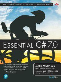 Addison-Wesley Microsoft Technology: Essential C# 7.0, Mark Michaelis