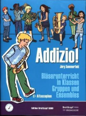 Addizio! Schülerheft, Altsaxophon, Jörg Sommerfeld
