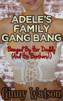 Adele's Family Gang Bang, Ginny Watson