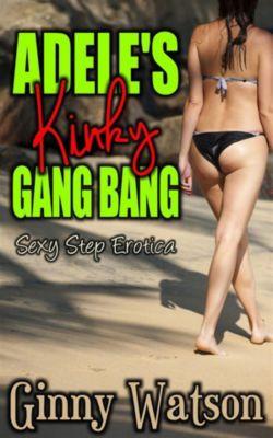 Adele's Kinky Gang Bang, Ginny Watson