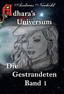 Adhara's Universum, Andreas Neuhold, (Co Autor), Brigitte Neuhold