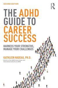 ADHD Guide to Career Success, Kathleen G Nadeau