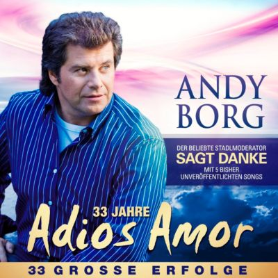 Adios Amor-Grosse Erfolge, Andy Borg