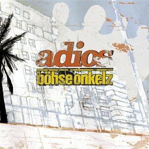 Adios (Vinyl), Böhse Onkelz