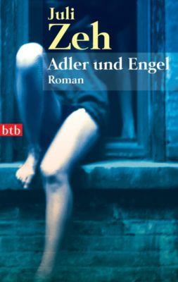 Adler und Engel, Juli Zeh