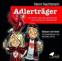 Adlerträger, 1 Audio-CD, Henni Nachtsheim
