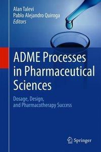 ADME Processes in Pharmaceutical Sciences